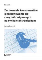 Zachowania konsumentów a kształtowanie się ceny dóbr używanych na rynku elektronicznym