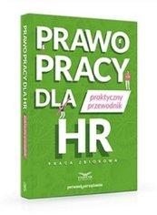 Prawo pracy dla HR Praktyczny przewodnik