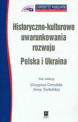 Historyczno kulturowe uwarunkowania rozwoju Polska i Ukraina /Scholar/