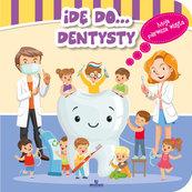 Idę do dentysty