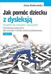 Jak pomóc dziecku z dysleksją.