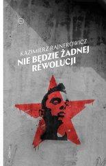 Nie będzie żadnej rewolucji