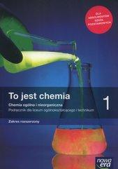 To jest chemia 1 Chemia ogólna i nieorganiczna Podręcznik Zakres rozszerzony