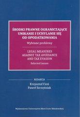 Środki prawne ograniczające unikanie i uchylanie się od opodatkowania