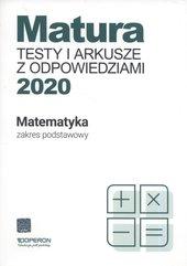 Matura Matematyka Testy i arkusze maturalne 2020 Zakres podstawowy