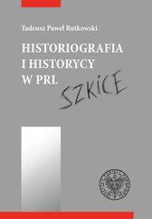 Historiografia i historycy w PRL