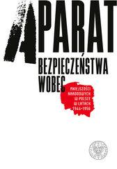 Aparat bezpieczeństwa wobec mniejszości narodowych w Polsce w latach 1944-1956
