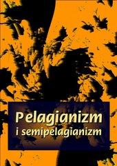 Pelagianizm i semipelagianizm