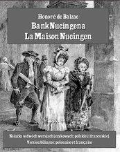 Bank Nucingena. La Maison Nucingen