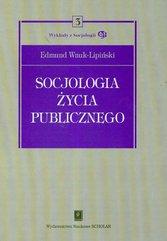 Socjologia życia publicznego Tom 3