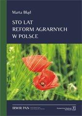 Sto lat reform agrarnych w Polsce