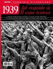 Pomocnik Historyczny. 1939 Jak rozpętała się II wojna światowa