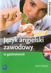 Język angielski zawodowy w gastronomii Zeszyt ćwiczeń