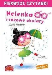 Pierwsze czytanki Helenka i różowe okulary Poziom 3