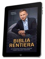 Biblia Rentiera - jak generować przychody pasywne i zdobyć wolność finansową