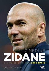 Zinedine Zidane. Sto dziesięć minut, całe życie. Wyd. II