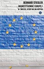 Ukonstytuować Europę.