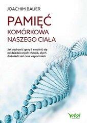 Pamięć komórkowa naszego ciała