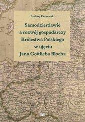 Samodzierżawie a rozwój gospodarczy Królestwa Polskiego w ujęciu Jana Gottlieba Blocha