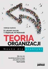 Teoria organizacji. Nauka dla praktyki
