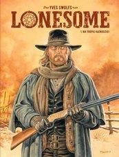 Lonesome Na tropie kaznodziei Tom 1