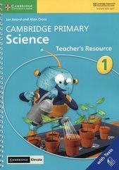 Cambridge Primary Science 1 Teacher's Resource