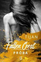 Fallen Crest. Próba. Tom 4