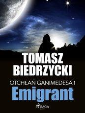 Otchłań Ganimedesa 1. Emigrant