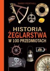 Historia żeglarstwa w 100 przedmiotach