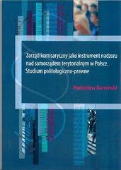 Zarząd komisaryczny jako instrument nadzoru nad samorządem terytorialnym w Polsce