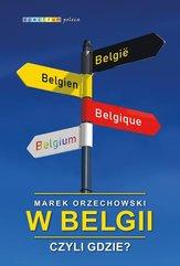 W Belgii czyli gdzie?