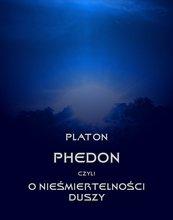 Phedon, czyli o nieśmiertelności duszy