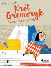 Król Gromoryk i zagadkowy smok