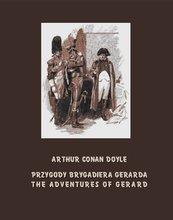 Przygody brygadiera Gerarda. The Adventures of Gerard