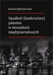 Upadłość (bankructwo) państwa w stosunkach międzynarodowych