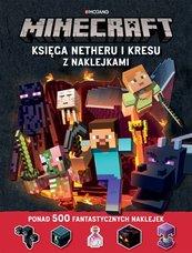 Minecraft. Księga Netheru i Kresu z naklejkami