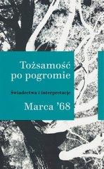 Tożsamość po pogromie Marca '68