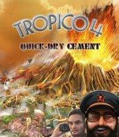 Tropico 4: Quick-dry Cement DLC (PC) klucz Steam