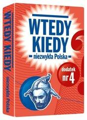 Wtedy kiedy dodatek nr 4 Niezwykła Polska