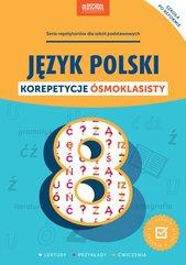 Język polski. Korepetycje ósmoklasisty.