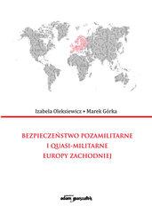Bezpieczeństwo pozamilitarne i quasi - militarne Europy Zachodniej