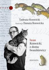 Iwan Konwicki z domu Iwaszkiewicz. Biografia