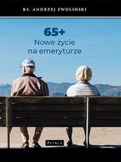 65+ Nowe życie na emeryturze
