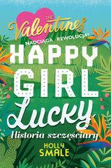 Happy Girl Lucky Historia szczęściary
