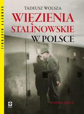 Więzienia stalinowskie w Polsce