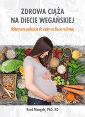 Zdrowa ciąża na diecie wegańskiej