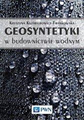 Geosyntetyki w budownictwie wodnym