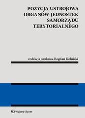 Pozycja ustrojowa organów jednostek samorządu terytorialnego