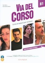 Via del Corso B1 Libro dello studente ed esercizi + 2 CD + DVD