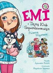 Emi i Tajny Klub Superdziewczyn 10 Polarna Wyprawa